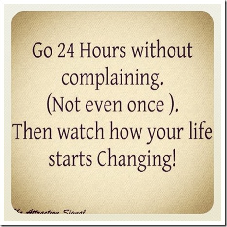 Go 24 hours without complaining